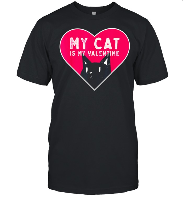 My Cat is My Valentine Kitten Love Heart shirt