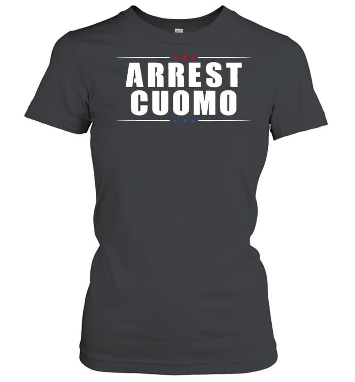 2021 Anti Cuomo Arrest Cuomo Funny Political shirt Classic Women's T-shirt