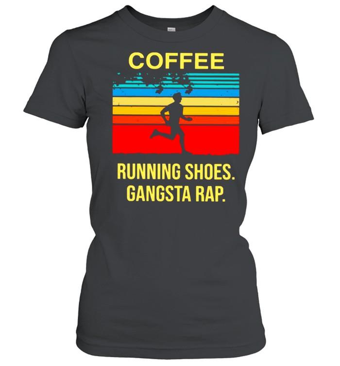 Coffee Running Shoes Gangsta Rap Vintage shirt Classic Women's T-shirt