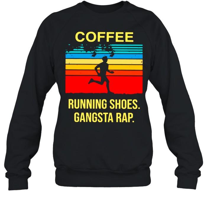 Coffee Running Shoes Gangsta Rap Vintage shirt Unisex Sweatshirt