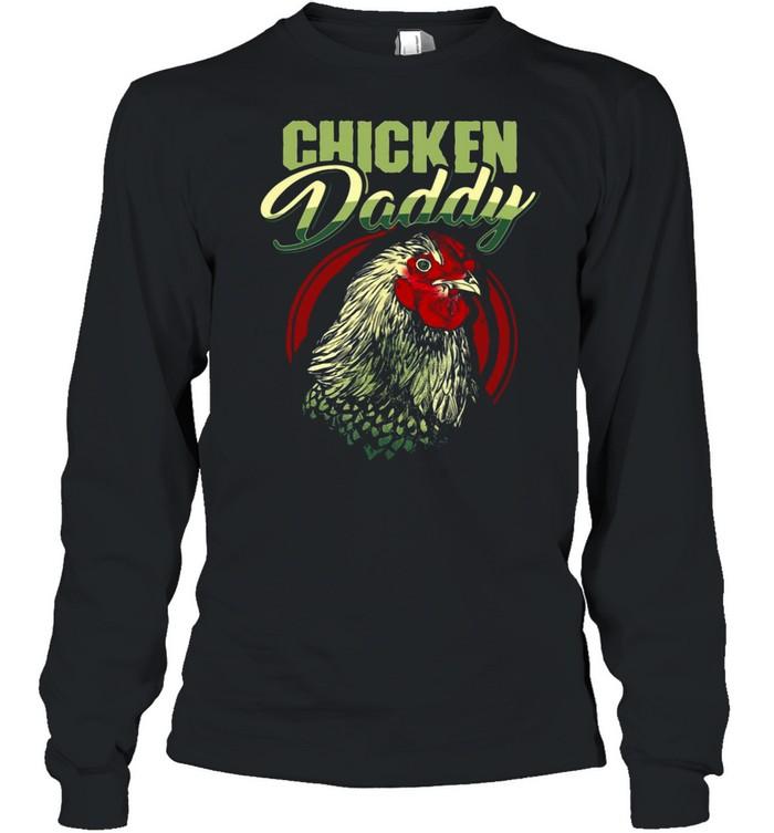 Chicken Daddy T-shirt Long Sleeved T-shirt
