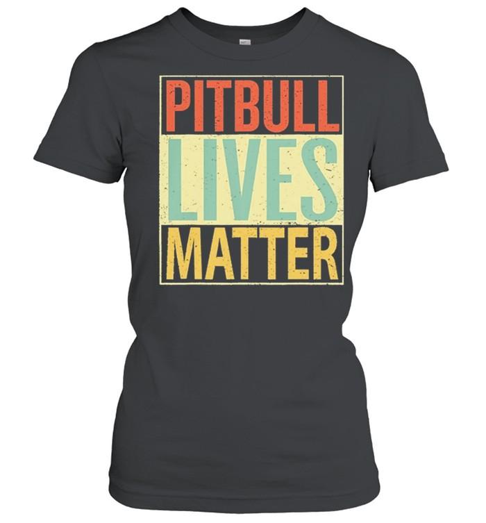 Pitbull Lives Matter Vintage shirt Classic Women's T-shirt