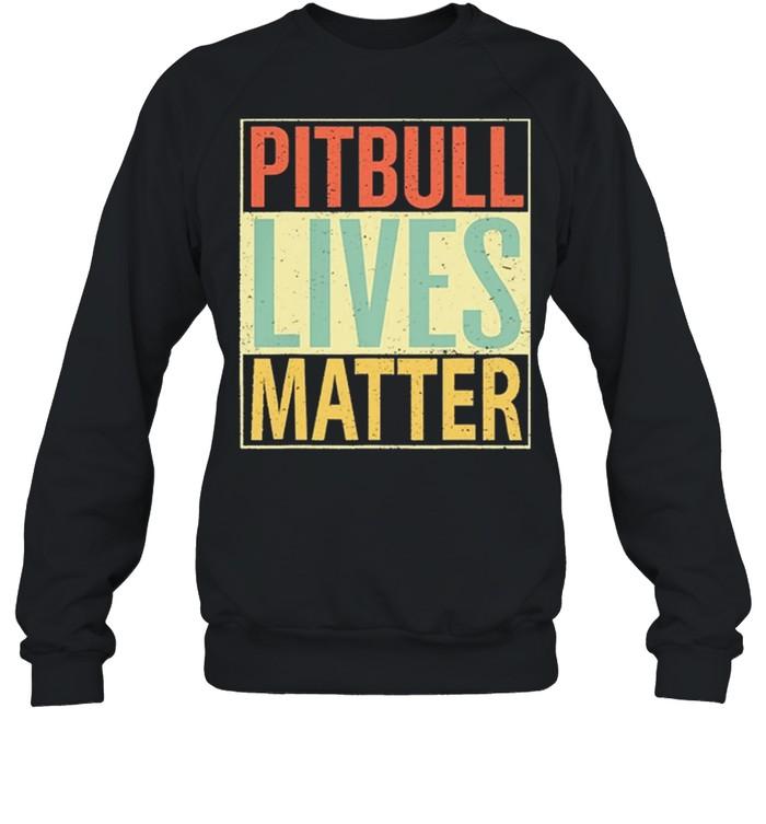 Pitbull Lives Matter Vintage shirt Unisex Sweatshirt