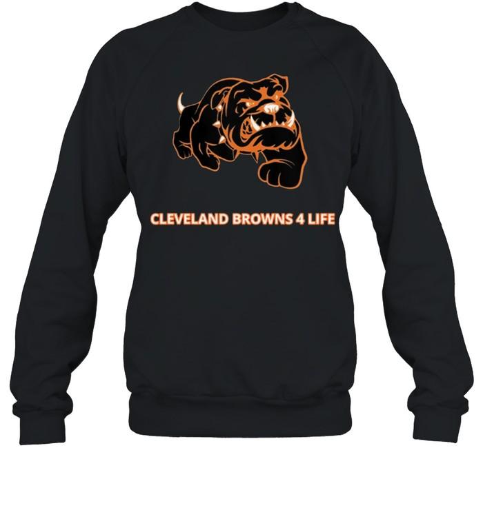 Cleveland Browns 4 Life shirt Unisex Sweatshirt