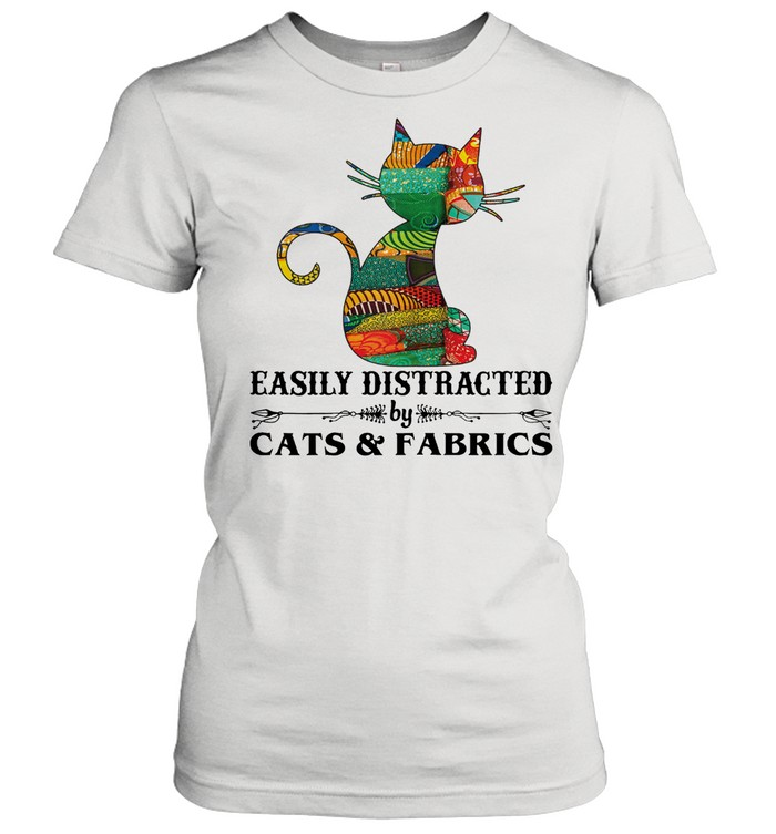 Easily distracted by cast and fabrics shirt Classic Women's T-shirt