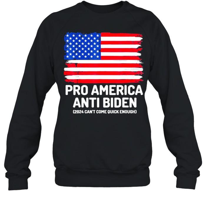 Pro America Anti Biden Flag Usa Tee  Unisex Sweatshirt