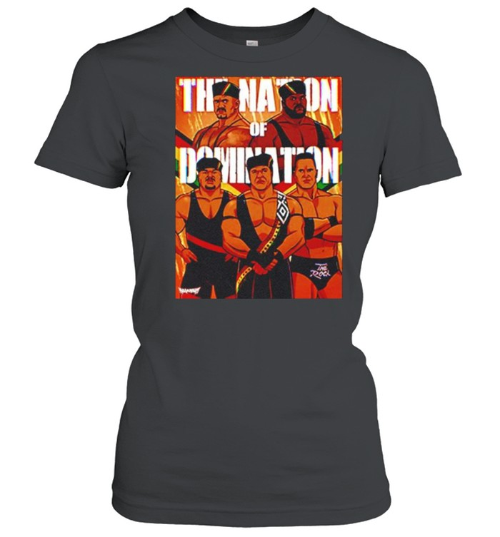 The Nation Of Domination Pro Wrestling shirt Classic Women's T-shirt