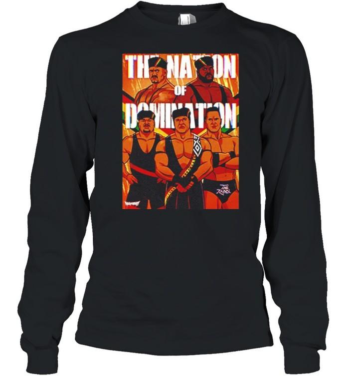 The Nation Of Domination Pro Wrestling shirt Long Sleeved T-shirt