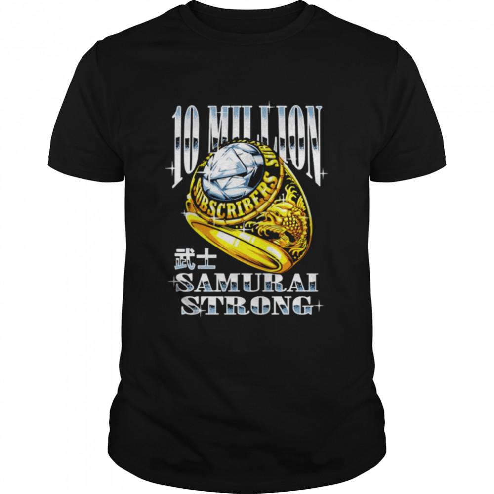 10 Million Samurai Strong Coryxkenshin shirt