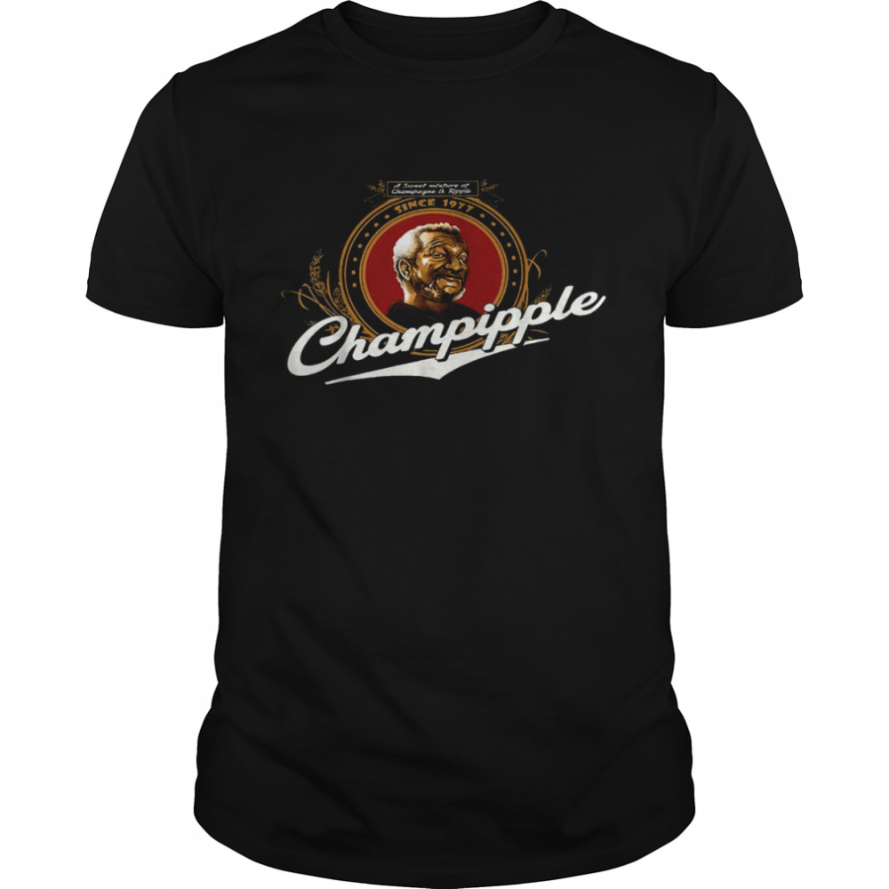 A sweet mixture of champagne and ripple since 1977 champipple shirt